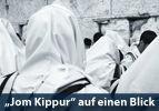 """""""Jom Kippur"""" auf einen Blick"""