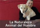 La Naturaleza Animal del Hombre