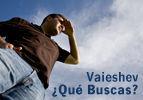 Vaieshev – ¿Qué Buscas?