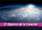 El Objetivo de la Creación