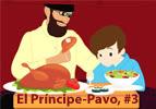 El Príncipe-Pavo,  #3