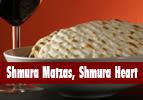 Shmura Matzas, Shmura Heart