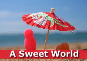 A Sweet World