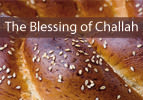 The Blessing of Challah