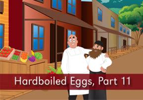 Hardboiled Eggs, Part 11