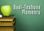 Baal-Teshuva Moments