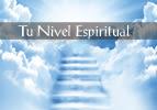 Tu Nivel Espiritual