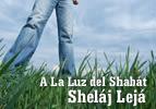 A La Luz del Shabát - Sheláj Lejá