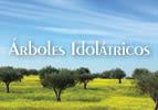 Árboles Idolátricos