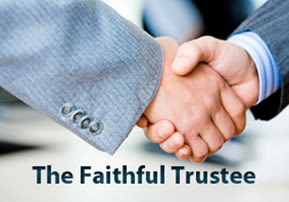 The Faithful Trustee