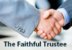 The Faithful Trustee