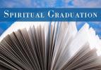 Spiritual Graduation