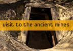 Visit to the Ancient Mines