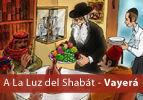 A La Luz del Shabát - Vaierá
