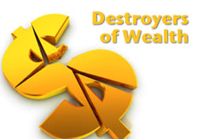 Destroyers of Wealth