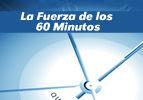 La Fuerza de los 60 Minutos