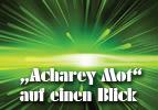 """""""Acharey Mot"""" auf einen Blick"""