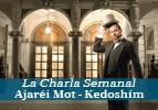 Charla Semanal - Ajarei Mot-Kedoshim