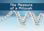 The Measure of a Mitzvah
