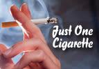 Just One Cigarette