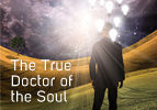 The True Doctor of the Soul