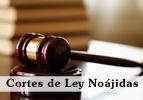 Cortes de Ley Noajidas