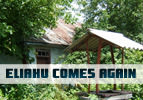 Eliahu Comes Again