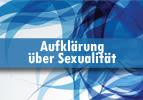 Aufklärung über Sexualität