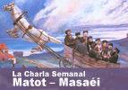 La  Charla  Semanal – Matot Masaei