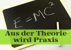 Aus der Theorie wird Praxis