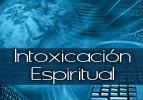 Intoxicación Espiritual