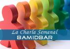 La Charla Semanal - Bamidbar