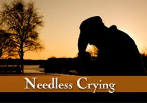 Needless Crying