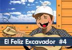 El Feliz Excavador, #4