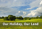 Our Holiday, Our Land