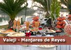 Vaieji - Manjares de Reyes