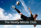 The Ninety-Minute Club