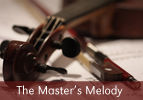The Master's Melody