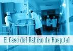 El Caso del Rabino de Hospital
