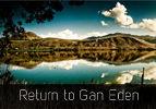 Return to Gan Eden