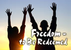 Freedom - To Be Redeemed