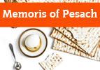 Memories of Pesach