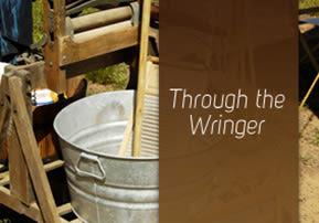 Through the Wringer