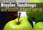 Breslov Teachings on Rosh Hashana
