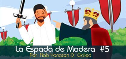 La Espada de Madera,  #5