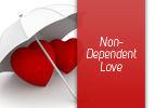Non-Dependent Love