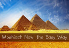 Moshiach Now, the Easy Way