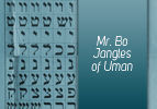 Mr. Bo Jangles of Uman