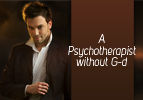 A Psychotherapist without G-d