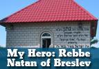 My Hero  - Rebbe Natan